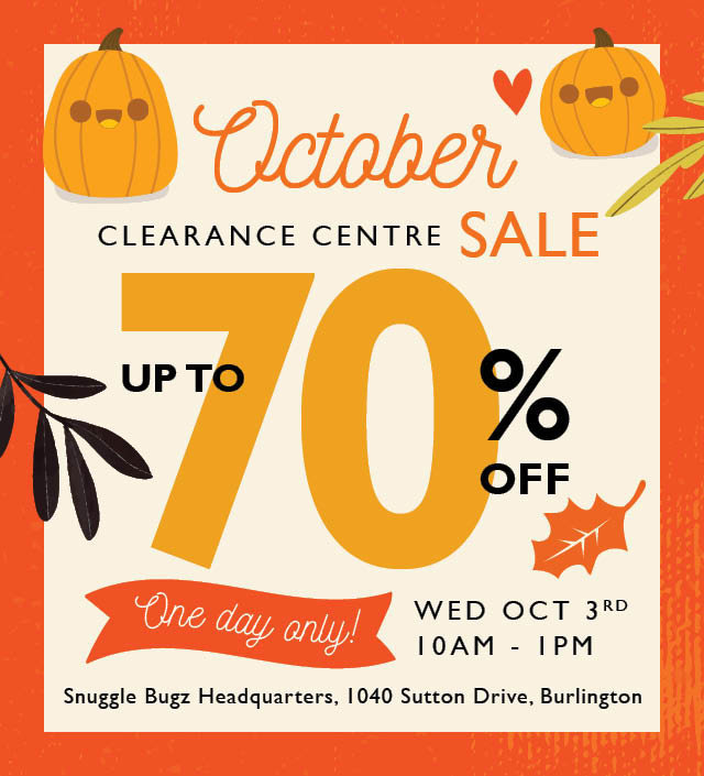 Snuggle Bugz Clearance Centre Sale October 2018