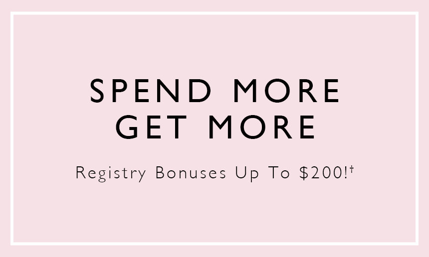 Baby Registry Perk - Spend More Get More