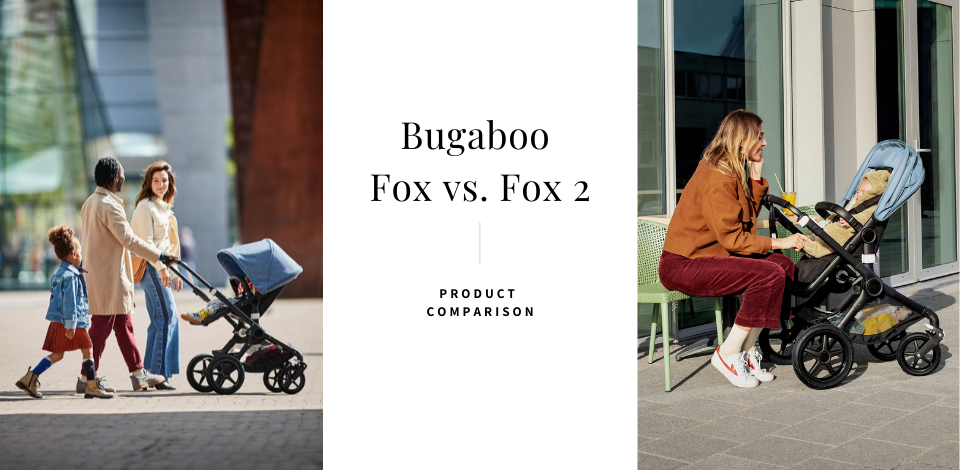 Bugaboo Fox vs. Fox2 stroller comparison