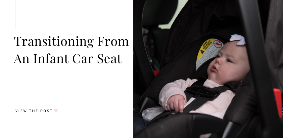 when to move from infant car seat
