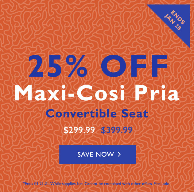 25% off Maxi-Cosi Pria Convertible Car Seat