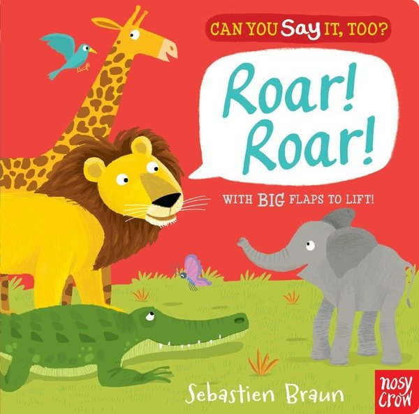View larger image of Can You Say It Too? Roar!