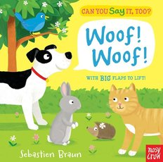 Can You Say It Too? Woof!