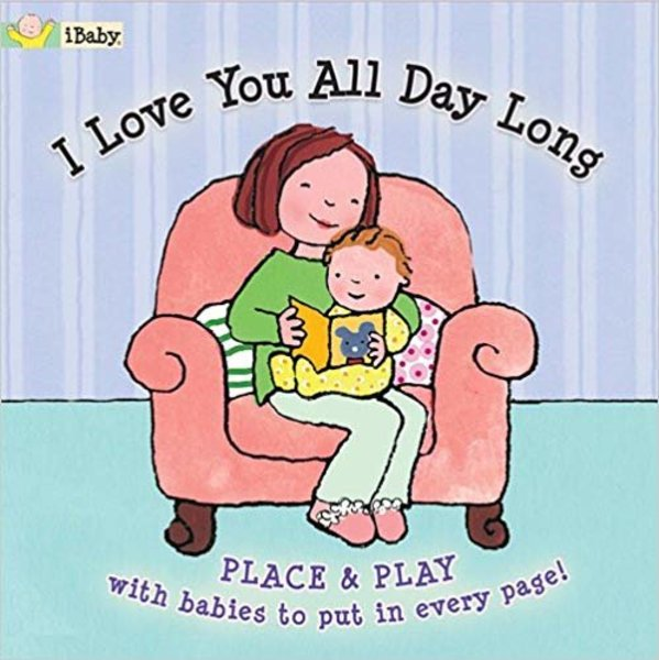 View larger image of I Love You All Day Long Board Book
