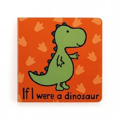 If I were a Dinosour Board Book