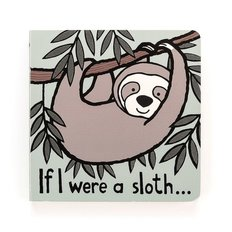 If I were a Sloth Board Book