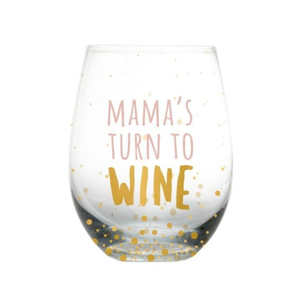 View larger image of Mama's Turn to Wine Glass