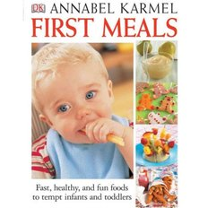 First Meals - Revised & Expanded