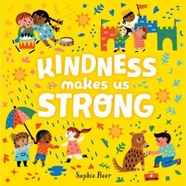 View larger image of Kindness Makes Us Strong