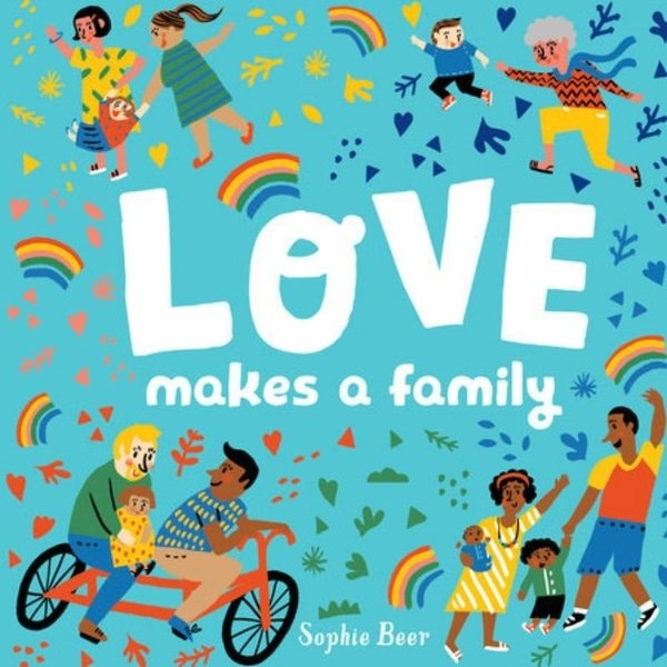 View larger image of Love Makes a Family