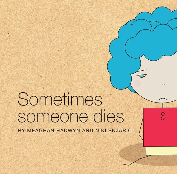 View larger image of Sometimes Someone Dies Book