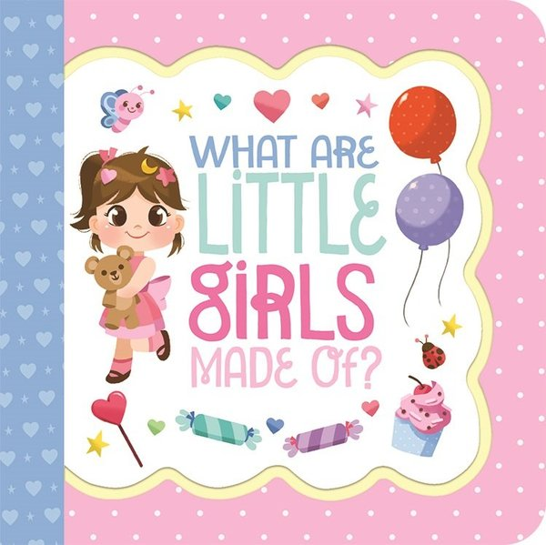View larger image of What Are Little Girls Made Of?